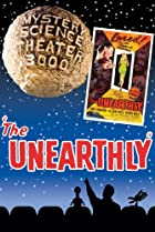 Image of Mystery Science Theater 3000: The Unearthly