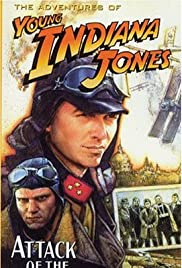 The Adventures of Young Indiana Jones: Attack of the Hawkmen (1995) Poster - Movie Forum, Cast, Reviews