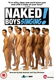 Naked Boys Singing! (2007) Poster - Movie Forum, Cast, Reviews