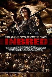 Inbred(2011) Poster - Movie Forum, Cast, Reviews