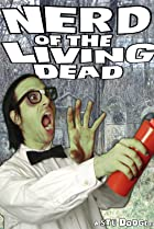 Image of Nerd of the Living Dead