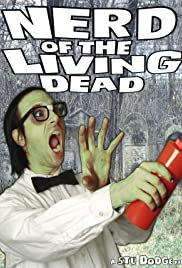 Nerd of the Living Dead Poster