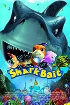 Image of Shark Bait