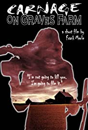 Carnage on Graves Farm Poster