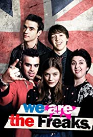 We Are the Freaks (2013) Poster - Movie Forum, Cast, Reviews