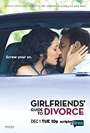 Girlfriends' Guide to Divorce Poster - TV Show Forum, Cast, Reviews