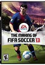 The Making of FIFA Soccer 13