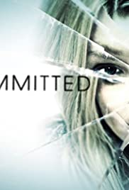 Committed (2011) Poster - Movie Forum, Cast, Reviews
