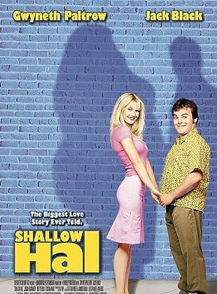 รักแท้ ไม่อ้วนเอาเท่าไร - Shallow Hal (2001)