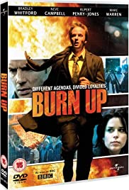 Burn Up Poster - TV Show Forum, Cast, Reviews