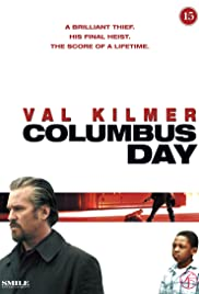 Columbus Day(2008) Poster - Movie Forum, Cast, Reviews