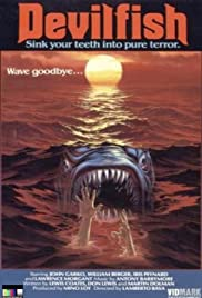 Devil Fish (1984) Poster - Movie Forum, Cast, Reviews