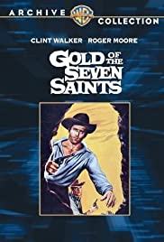 Gold of the Seven Saints (1961) Poster - Movie Forum, Cast, Reviews