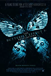 The Butterfly Effect 3: Revelations (2009) Poster - Movie Forum, Cast, Reviews