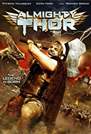 Almighty Thor (2011) Poster - Movie Forum, Cast, Reviews
