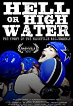 Hell or High Water: The Story of the Nashville Rollergirls