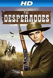 The Desperadoes Poster