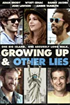 Image of Growing Up and Other Lies