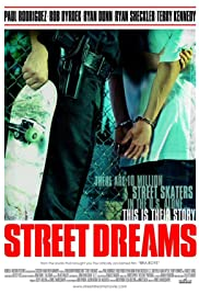 Street Dreams (2009) Poster - Movie Forum, Cast, Reviews