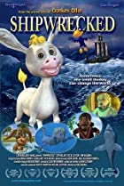 Shipwrecked Adventures of Donkey Ollie (2007) Poster