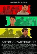 Affection/Affectation