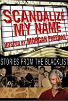 Image of Scandalize My Name: Stories from the Blacklist