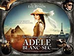 The Extraordinary Adventures of AdxE8le Blanc Sec(2010)