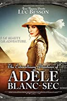 Image of The Extraordinary Adventures of Adèle Blanc-Sec