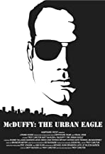 McDuffy: The Urban Eagle