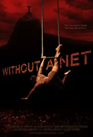 Without a Net Poster