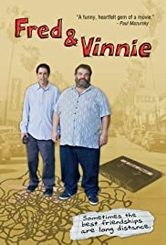Fred & Vinnie (2011) Poster - Movie Forum, Cast, Reviews