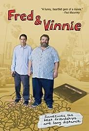 Fred & Vinnie(2011) Poster - Movie Forum, Cast, Reviews