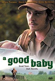 A Good Baby (2000) Poster - Movie Forum, Cast, Reviews
