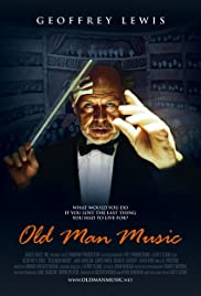 Old Man Music (2005) Poster - Movie Forum, Cast, Reviews