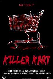 Killer Kart(2012) Poster - Movie Forum, Cast, Reviews