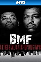 Image of BMF: The Rise and Fall of a Hip-Hop Drug Empire