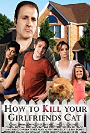 How to Kill Your Girlfriend's Cat Poster