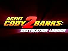 Agent Cody Banks: Desination London