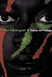 A Tribe Called Quest: The Video Anthology Poster