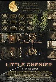 Little Chenier(2006) Poster - Movie Forum, Cast, Reviews
