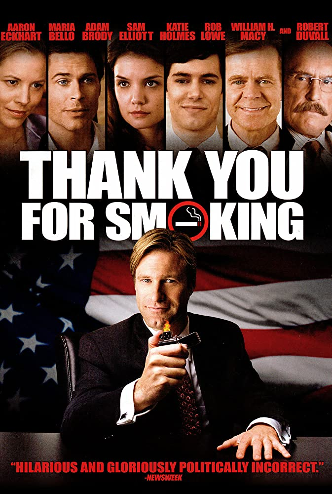 Thank You For Smoking. Directed by Jason Reitman