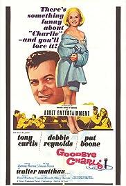 Goodbye Charlie(1964) Poster - Movie Forum, Cast, Reviews