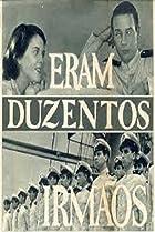 Image of Eram Duzentos Irmãos