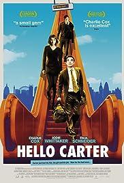 Hello Carter(2013) Poster - Movie Forum, Cast, Reviews