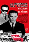 Balaguer: La herencia del tirano