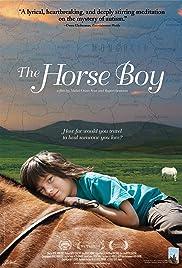 The Horse Boy(2009) Poster - Movie Forum, Cast, Reviews