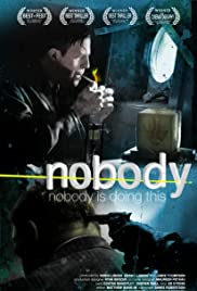 Nobody (2007) Poster - Movie Forum, Cast, Reviews