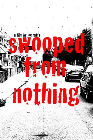 Swooped from Nothing (2010)