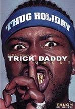 Trick Daddy: Uncut