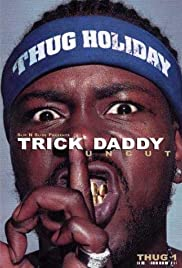 Trick Daddy: Uncut Poster
